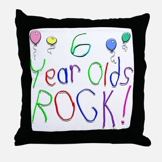 6 Year Olds Rock ! Throw Pillow