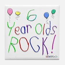 6 Year Olds Rock ! Tile Coaster