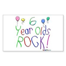 6 Year Olds Rock ! Rectangle Decal