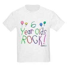6 Year Olds Rock ! T-Shirt