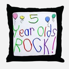 5 Year Olds Rock ! Throw Pillow