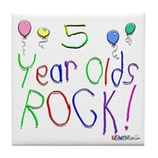 5 Year Olds Rock ! Tile Coaster
