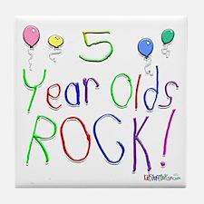 5 Year Olds Rock ! Tile Coaster