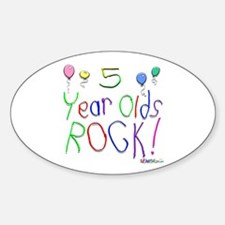 5 Year Olds Rock ! Oval Decal