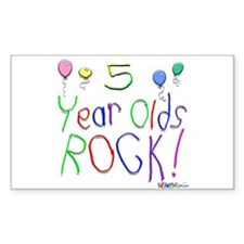 5 Year Olds Rock ! Rectangle Decal