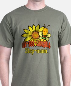 Unbelievable Step-mom T-Shirt