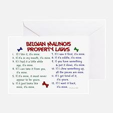 Belgian Malinois Property Laws 2 Greeting Card