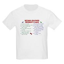 Belgian Malinois Property Laws 2 T-Shirt