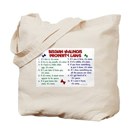 Belgian Malinois Property Laws 2 Tote Bag