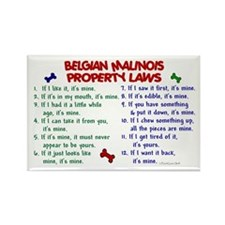 Belgian Malinois Property Laws 2 Rectangle Magnet