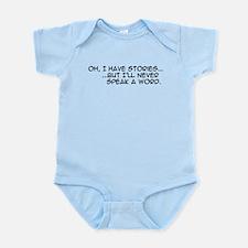 Oh, I Have Stories Infant Bodysuit