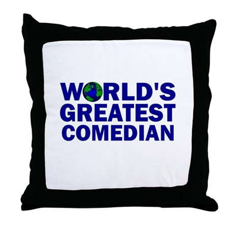 World's Greatest Comedian Throw Pillow