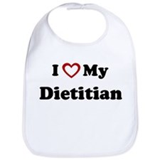 I Love My Dietitian Bib