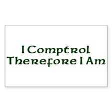 I Comptrol Therefore I Am Rectangle Decal