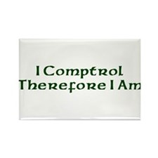 I Comptrol Therefore I Am Rectangle Magnet