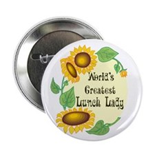 """World's Greatest Lunch Lady 2.25"""" Button"""
