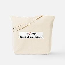 I Love My Dental Assistant Tote Bag