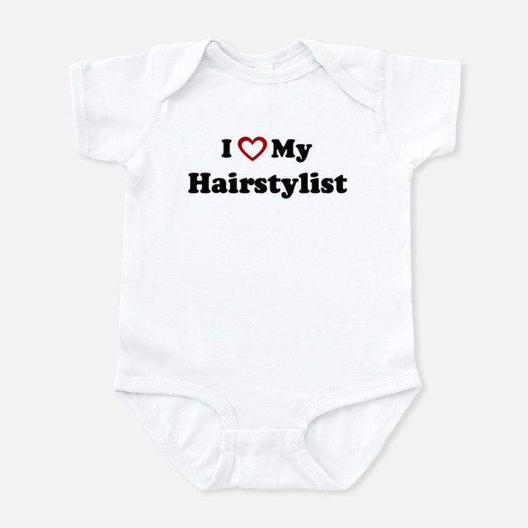 I Love My Hairstylist Infant Bodysuit