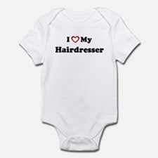 I Love My Hairdresser Infant Bodysuit