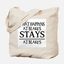 STAYS AT BLAKE'S Tote Bag