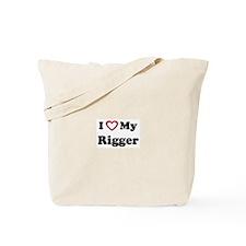I Love My Rigger Tote Bag