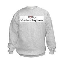 I Love My Nuclear Engineer Sweatshirt