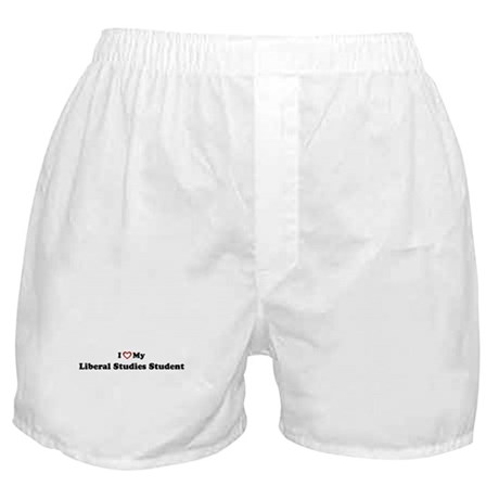 I Love My Liberal Studies Stu Boxer Shorts