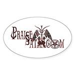 Praise Satan www.praisesatan.com Oval Sticker