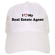 I Love My Real Estate Agent Baseball Cap