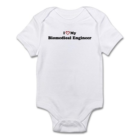 I Love My Biomedical Engineer Infant Bodysuit