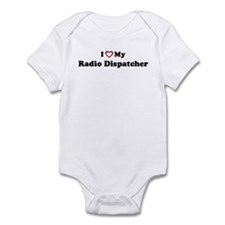 I Love My Radio Dispatcher Infant Bodysuit
