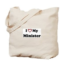 I Love My Minister Tote Bag