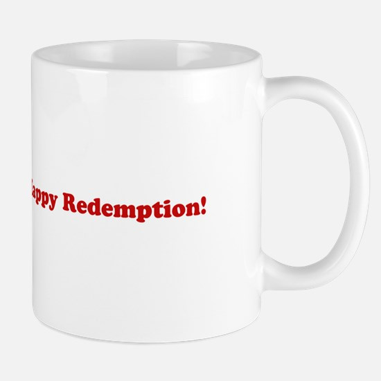 Happy Redemption Mug
