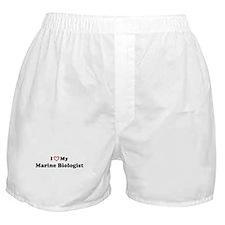 I Love My Marine Biologist Boxer Shorts