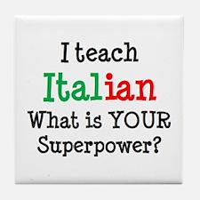 teach italian Tile Coaster
