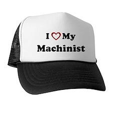 I Love My Machinist Trucker Hat