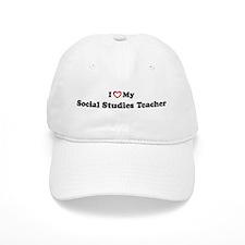 I Love My Social Studies Teac Baseball Cap
