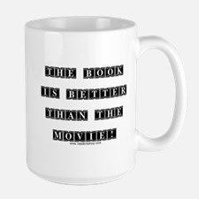 The Book is Better...<br> Mug