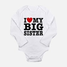 I Love My Big Sister Long Sleeve Infant Bodysuit