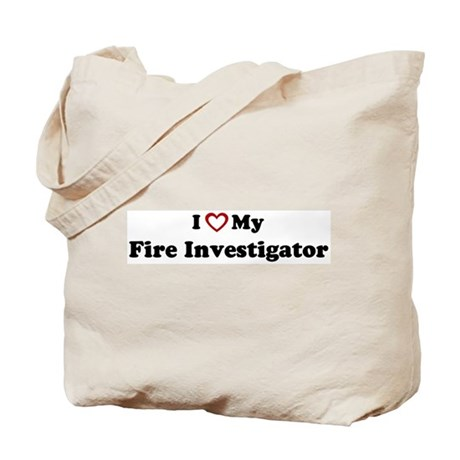 I Love My Fire Investigator Tote Bag