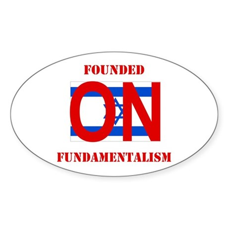 Founded On Fundamentalism (Re Oval Sticker