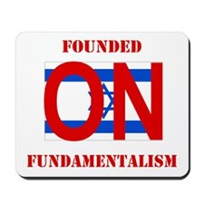 Founded On Fundamentalism (Re Mousepad