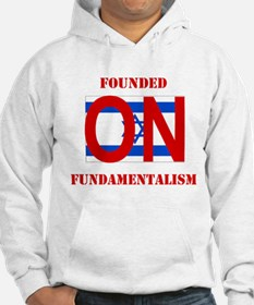 Founded On Fundamentalism (Re Hoodie