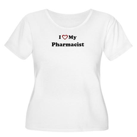 I Love My Pharmacist Women's Plus Size Scoop Neck