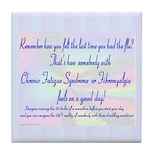 24/7 Flu CFS Fibromyalgia Tile Coaster