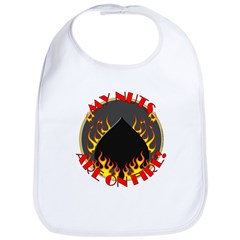 My Nuts Are On Fire Bib