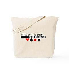 I've Got The Nuts Tote Bag
