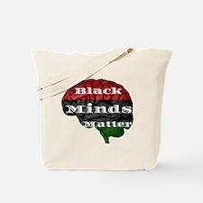 Black Minds Matter Tote Bag