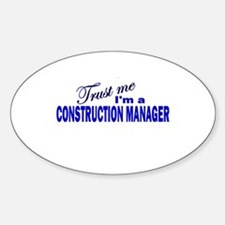 Trust Me I'm a Construction M Oval Decal
