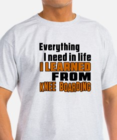 Everything I Learned From Knee Board T-Shirt